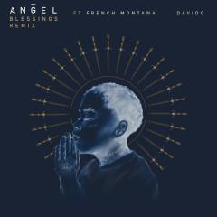 Blessings REMIX - Angel, French Montana, Davido