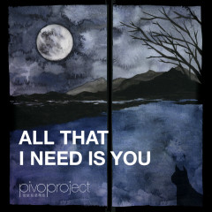 All That I Need Is You (Single)