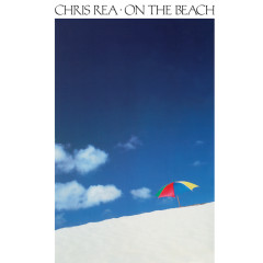 On the Beach (Deluxe Edition) [2019 Remaster] - Chris Rea