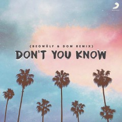 Don't You Know (Beowülf & Dom Bootleg) - Beowülf,DOM