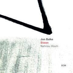 Siwan - Nahnou Houm - Jon Balke