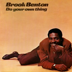 Do Your Own Thing - Brook Benton