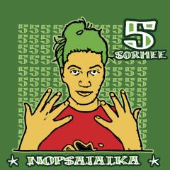 5 Sormee - Nopsajalka