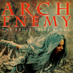 The Eagle Flies Alone (edit) - Arch Enemy
