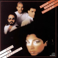 EYES OF INNOCENCE - Miami Sound Machine
