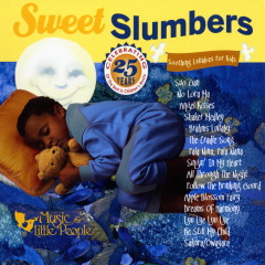 Sweet Slumbers: Soothing Lullabies For Kids - Various Artists