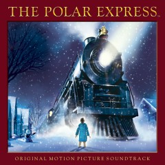 The Polar Express (Original Motion Picture Soundtrack) [Special Edition] - Various Artists