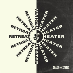 Retreat2018 / Heater - Chase & Status