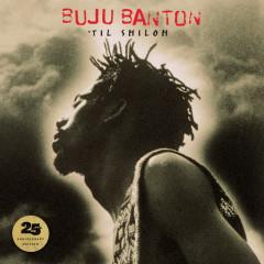 'Til Shiloh (25th Anniversary Edition) - Buju Banton