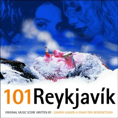 101 Reykjavik - Score By Damon Albarn & Einar Orn Benediktsson - Various Artists