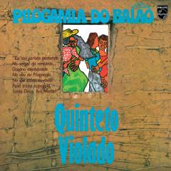 Pilogamia Do Baĩao - Quinteto Violado