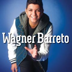 Wagner Barreto - Wagner Barreto