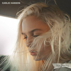Toxins (Single) - Carlie Hanson