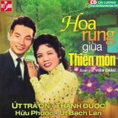 Hoa Rụng Giữa Thiên Môn (Cải Lương)