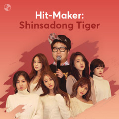 HIT-MAKER: Shinsadong Tiger