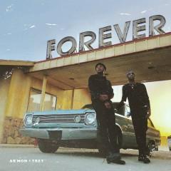 Forever - Ar'mon & Trey