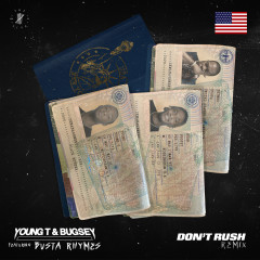 Don't Rush - Young T & Bugsey, Busta Rhymes