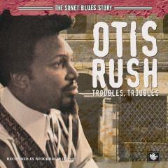 The Sonet Blues Story - Otis Rush