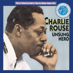 Unsung Hero - Charlie Rouse