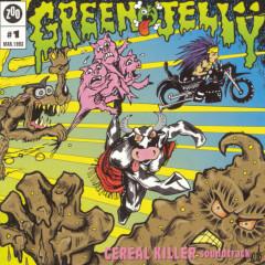 Cereal Killer Soundtrack - Green Jelly