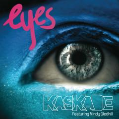 Eyes (feat. Mindy Gledhill) - Kaskade