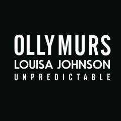 Unpredictable - Olly Murs,Louisa Johnson