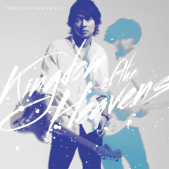 Kingdom of the Heavens - Michiya Haruhata
