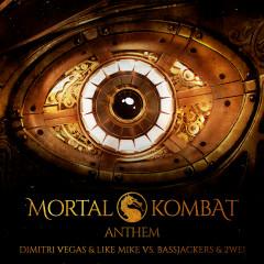 Mortal Kombat Anthem - Dimitri Vegas & Like Mike, Bassjackers, 2WEI