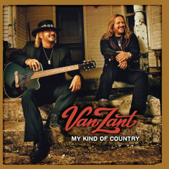 My Kind Of Country - Van Zant