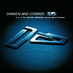 Shaken And Stirred - David Arnold