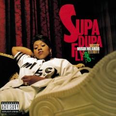 Supa Dupa Fly - Missy Elliott