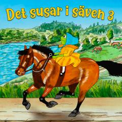 Det susar i säven 3 - Håkan Serner