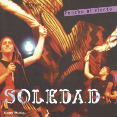 Poncho Al Viento - Soledad