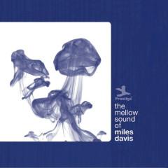 The Mellow Sound Of Miles Davis - Miles Davis