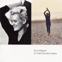 En blekt blondins hjärta - Eva Dahlgren