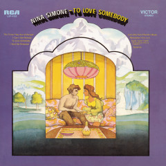 To Love Somebody (Expanded Edition) (Expanded Edition) - Nina Simone