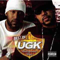 Best of UGK - UGK (Underground Kingz)