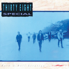 Rock & Roll Strategy - 38 Special