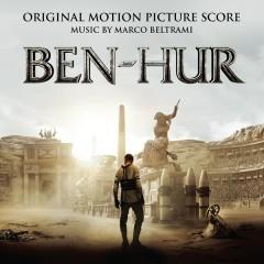 Ben-Hur (Original Motion Picture Score) - Marco Beltrami