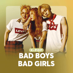 K-Pop Bad Boys Bad Girls