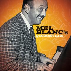 Greatest Hits - Mel Blanc