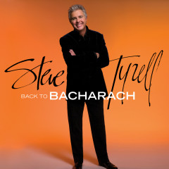 Back to Bacharach (Expanded Edition) - Steve Tyrell