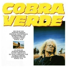 Cobra verde (Original Motion Picture Soundtrack) - Popol Vuh
