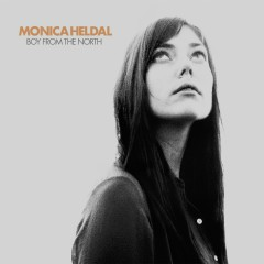 Boy From The North - Monica Heldal