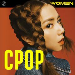 Women Of C-Pop - Đặng Tử Kỳ, Trương Lương Dĩnh, Na Anh, Mộng Nhiên