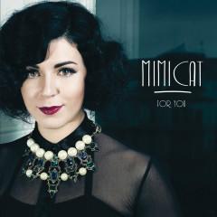For You - Mimicat