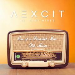 Son of a Preacher Man (Club Mixes) - Aexcit, Deni Hines