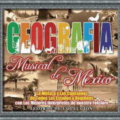 Tesoros De Coleccíon -Geografía Musical De México - Various Artists