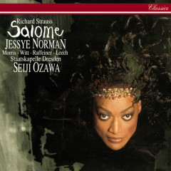 Richard Strauss: Salome - Seiji Ozawa, Jessye Norman, James Morris, Walter Raffeiner, Kerstin Witt