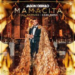 Mamacita (feat. Farruko) [CADE Remix] - Jason Derülo, Farruko